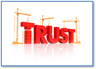 Earning Your Trust is at the Core of What We Do
